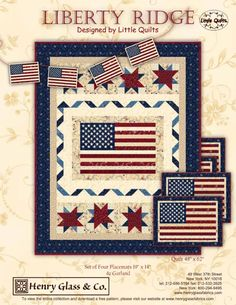 Liberty Ridge by Little Quilts by