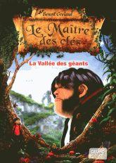 Le maître des clés Tome 5 La vallée des géants