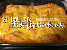Super delicious 21 Day Fix chicken enchilada recipe! Seriously, it is AMAZING! So invite me to dinner when you make it! :)
