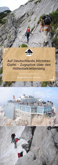 Auf den höchsten Berg Deutschlands - die Zugspitze - über den Höllentalklettersteig. #Wandern #Klettersteig #outdoor #berge #alpen