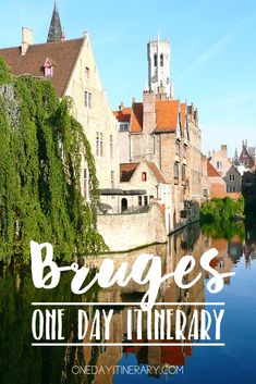 Bruges Belgium One day itinerary