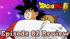 Dragon Ball Super Episode 82 Review: Never Forgive Son Goku! Warrior of ...