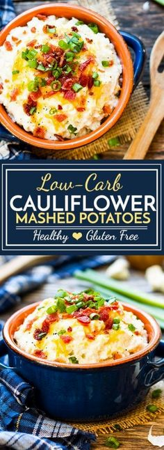 Loaded Cauliflower Mashed Potatoes   Cauliflower mashed potatoes that are loaded with butter, sour cream, cheese, bacon crumbles and green onions. A healthier, low-carb and gluten-free side dish to replace traditional mashed potatoes!