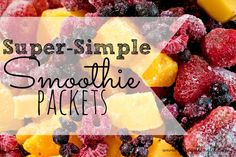 Love smoothies but had cutting up all of your fruit? Make smoothie packets!