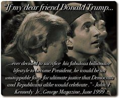 Very insightful that's the way it should have been for Trump, but BHO own corruption boxed the Democrats into the necessity of HRC. Corruption always divides. Time to clean house and Unite this great nation! Jfk Jr, Kennedy Jr, John Bell, Democrats And Republicans, Politicians, Socialism, Trump Is My President, Current President, Great Awakening