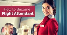 Best #guide to become a good #flight #attendant