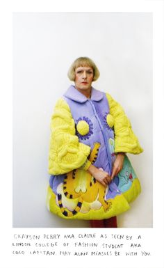 Grayson Perry at London College of Fashion Grayson Perry Art, Tracey Emin, Sir Anthony, London College Of Fashion, Textiles, A Level Art, Fashion Pictures, Coco, Fashion Photography