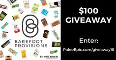 Do you want to #win a $100 Barefoot Provisions gift certificate? Enter at link below! #Paleo #sweepstakes https://wn.nr/EkM4gs
