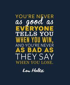 Lou Holtz Notre Dame Fighting Irish Inspirational Good Quote Poster Print   NFL Memorabilia   Wall Art for Football Fans