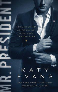 El 5 de noviembre llega lo nuevo de Katy Evans... Mr. President.