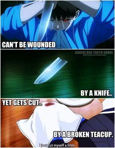 Tokyo Ghoul- The only thing that can cut a ghoul is a weapon made out of Kagune…
