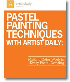Free eBooks on Pastel Painting Techniques More