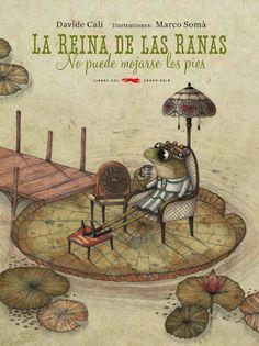 soñando cuentos: LA REINA DE LAS RANAS NO PUEDE MOJARSE LOS PIES. Fábula sobre lo absurdo del poder. Youtube.