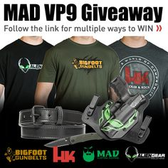 We've teamed up with H&K, Bigfoot Gun Belts & Mad Coating to give away an AWESOME package: a VP 9, custom Alien Gear holster and a Bigfoot Gun Belt. Make sure you enter!