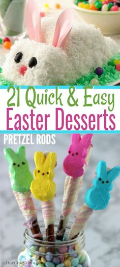 Here are 21 Quick and Easy Easter Dessert Recipes that Everyone will Adore! These cute Easter desserts for kids are sure to be a hit with everyone! Click here for the best ideas for desserts on Easter for kids and for adults. #easter #easterdesserts #desserts #onecrazymom #easterrecipes #holidays