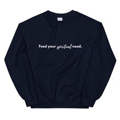 FEED YOUR SPIRITUAL NEED Crewneck - Navy / 2XL