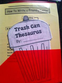 Trash Can Thesaurus flip book.  Great Idea!  Many writing workshop folder/journal ideas.  I need to look through this more.