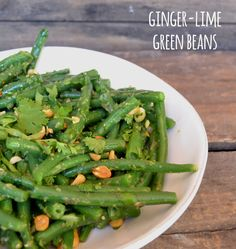 Ginger-Lime Green Beans - These green beans have so much flavor from the lime, ginger and cilantro. We love the crunch of the green beans and the peanuts. Serve as a side dish or on top of rice for a main course.