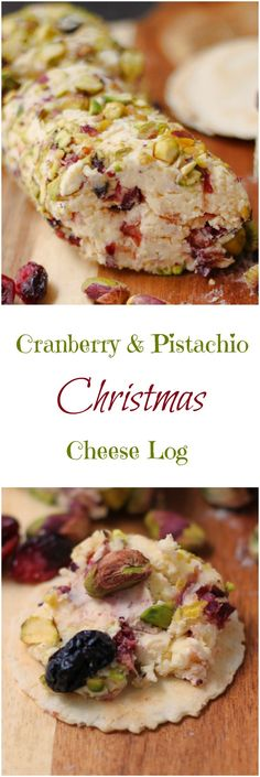 Christmas Cranberry Pistachio Cheese Log -- Combine with Cranberry Orange Cheese Ball Recipe Christmas Cheese, Christmas Cooking, Christmas Appetizers, Christmas Nibbles, Christmas Tress, Christmas Meals, Christmas Lanterns, Christmas Tablescapes, Homemade Christmas