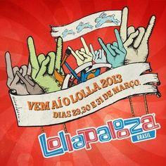 Lollapalooza Brasil 2013 - Divulgada  pogramação