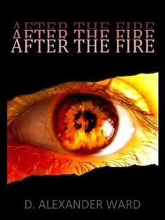 After the Fire by D. Alexander Ward, http://www.amazon.com/dp/B00DJVMDBG/ref=cm_sw_r_pi_dp_cIcCvb03HPJAV
