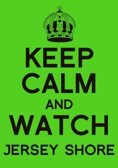 Keep Calm... Jersey Shore