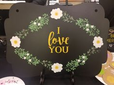 The simple I Love You {Transfer} surrounded by the Spring Flowers {Transfer} on the Horizontal Bracket {Chalkboard} adds a fun whimsy to your home decor. #chalkcouture #everydaychalk