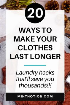 How to make your clothes last longer. Laundry hacks to make your clothing last longer. Sustainable and ethical fashion tips. Slow fashion. Simplify your wardrobe. Minimalist wardrobe. Capsule wardrobe.