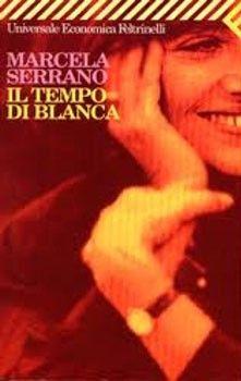 Il tempo di Blanca, Marcela Serrano