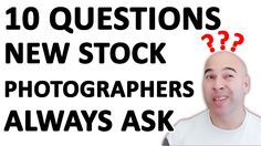 In this video I'm answering the most common questions I get from stock photography beginners. https://youtu.be/Pnfh-ae54To