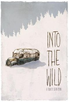 Into The Wild, starring Emile Hirsch, with Kristen Stewart, Hal Holbrook and Jena Malone. Directed by Sean Penn, with music by Eddie Vedder. ($19.99)