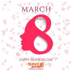 You are the joy of every home and every heart. Remember that happiness is not complete in your absence.  Come & Celebrate This International Women's Day with SINCE 2016