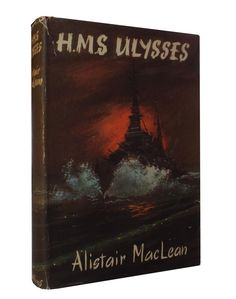 First edition of HMS Ulysses by Alistair MacLean, 1955.