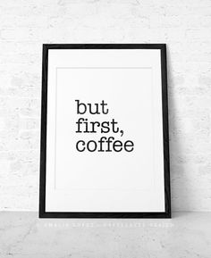 But first coffee. Coffee print Black and white print Minimal print Coffee poster Coffee quote print Quote poster Kitchen art Retro print. UK on Etsy, $15.00