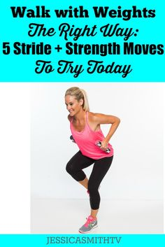 Walk With Weights The Right Way - This workout is better than running when it comes to fitness, strength and exercise!