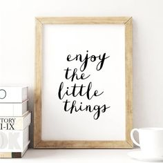 Enjoy the Little Things Inspirational Print Home Decor Typography Poster Wall Art Typography Quotes, Typography Prints, Typography Poster, Quote Prints, Wall Prints, Calligraphy Quotes, Arabic Calligraphy, Framed Quotes, Wall Quotes