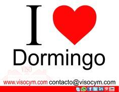 I LOVE DORMINGO www.visocym.com