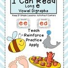 "I Can Read! Long e Vowel Digraphs:  {ee}  {ea} Included in this resource:""Keep it simple"" digraph instruction and authentic practice for little learners....."