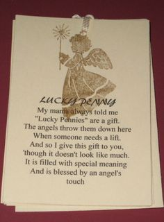 ~ Lucky Penny from an Angel Poem ~ by Judyscrafts Angels Touch, Pennies From Heaven, Pomes, Angel Quotes, Inspirational Poems, Lucky Penny, Angel Cards, Get Well Cards, Christmas Quotes