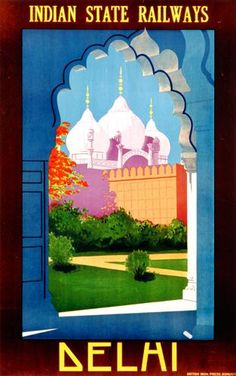Vintage Railway Poster from Onslows - Indian Railways to Delhi Poster.