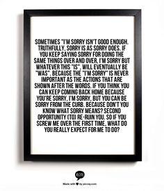 Sometimes Im Sorry Isnt Enough