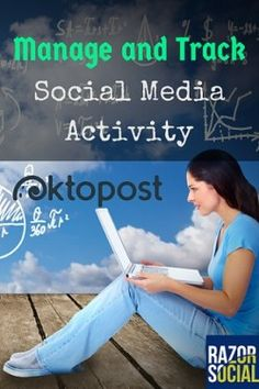 How to Use Oktopost to Manage and Track Social Media @RazorSocial