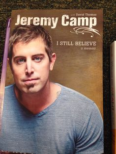 "Jeremy Camp: On May 20, 2011, I Still Believe  his first book was released. The book is about Camp's life, illuminating on his childhood, the loss of his first wife, Melissa they married in 2000 & she was diagnosed with ovarian cancer & died on February 5, 2001, when he was 23 and she was 21. Some of his early songs reflect the emotional ordeal of her illness. ""I Still Believe"" was the first song he wrote after her death. In 2003, he remarried Adrienne, they have 2 daughters & 1 son."