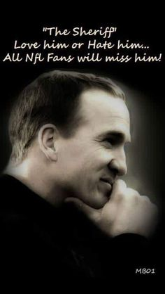 Not sure how anyone could hate him.love this one of a kind man he made the NFL better Denver Broncos Peyton Manning, Denver Broncos Football, Go Broncos, Broncos Fans, Football Memes, Nfl Fans, Pittsburgh Steelers, Tennessee Football, Giants Baseball