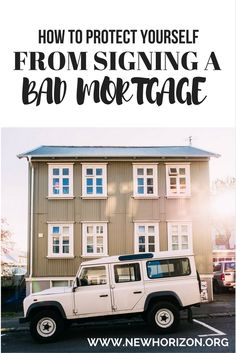 How To Protect Yourself From Signing A Bad Mortgage