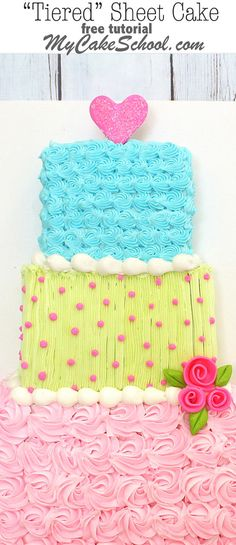 "The cutest ""Tiered"" Sheet Cake Design by MyCakeSchool.com! Free cake decorating tutorial!"
