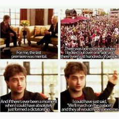 hahahahahahahahahahahahaha. This is why I love Harry Potter, people like Daniel, Emma, and Rupart became famous.