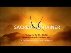 What is a Sacred Container And How Does it Work www.Elizabethpfeiffer.com