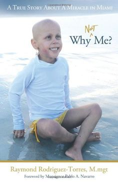 Why Not Me?: A True Story About A Miracle in Miami. #ivelikebella