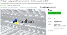"""[100% Free #Udemy Course] #Python #Network_Programming - Python and #SNMP   Course Description   Course Went Live: May 2016    Full Apps and Cheat Sheets are included  -------  Before you read what I have to say see what my students are saying about my courses:  """"What an incredible value and learning experience!""""by Sean A.  -------  Are you a network professional who wants tostart automating network tasks using Pythonandmanage network devices from various vendors?  Are you looking tobecome a…"""